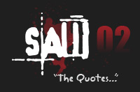 SAW 2 Quotes